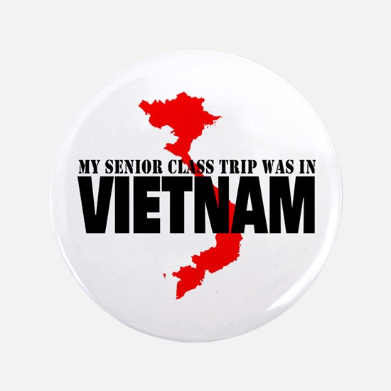 Vietnam senior class trip Button