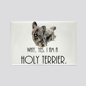 DOG - Why, yes. I am a Holy Terrier Magnets