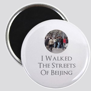 I Walked The Streets Of Beijing Magnet