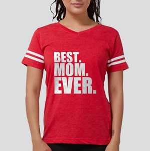 Best Mom Ever (DARK) T-Shirt