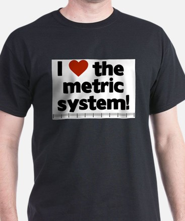 Funny The metric system T-Shirt