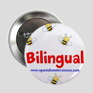 "Bee Bilingual 2.25"" Button"