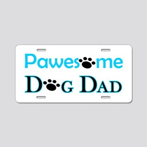Pawesome Dog Dad Aluminum License Plate