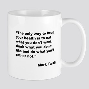 Mark Twain Quote on Health Large Mugs