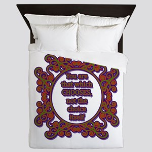 You Are That Which Chooses Queen Duvet