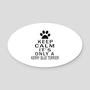 Kerry Blue Terrier Keep Calm Desig Oval Car Magnet
