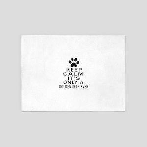 Golden Retriever Keep Calm Designs 5'x7'Area Rug