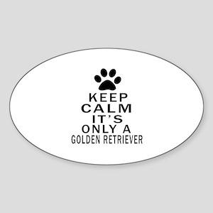 Golden Retriever Keep Calm Designs Sticker (Oval)