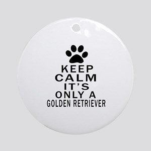 Golden Retriever Keep Calm Designs Round Ornament