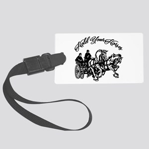 Hold Your Horses Large Luggage Tag