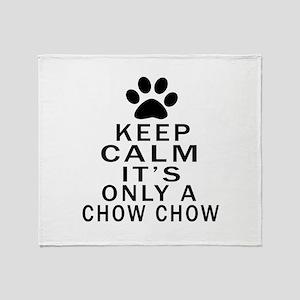 Chow Chow Keep Calm Designs Throw Blanket