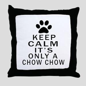 Chow Chow Keep Calm Designs Throw Pillow