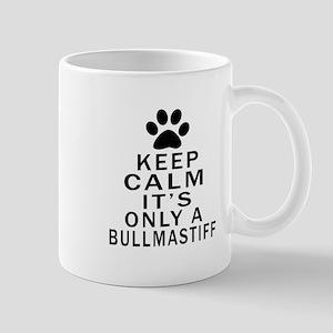 Bullmastiff Keep Calm Designs Mug