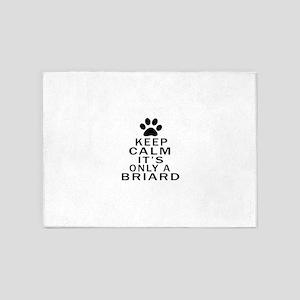 Briard Keep Calm Designs 5'x7'Area Rug