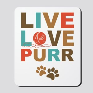 Live Love Purr Mousepad