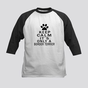 Border Terrier Keep Calm Desi Kids Baseball Jersey