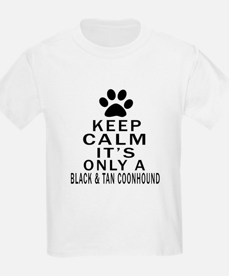 Black & Tan Coonhound Keep Calm T-Shirt