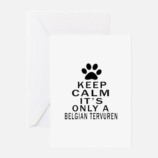 Belgian Tervuren Keep Calm Designs Greeting Card