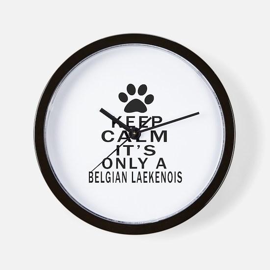 Belgian Laekenois Keep Calm Designs Wall Clock