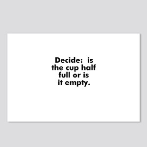 Decide:  is the cup half full Postcards (Package o