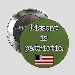 Dissent Is Patriotic Button