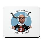 Sister Randy Mousepad