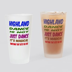 Highland dance is not just dance Drinking Glass