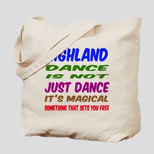 Highland dance is not just dance Tote Bag