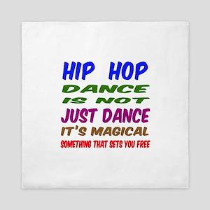 Hip Hop dance is not just dance Queen Duvet