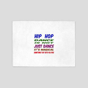 Hip Hop dance is not just dance 5'x7'Area Rug