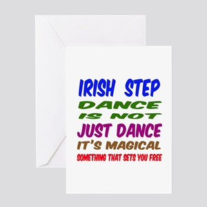 Irish Step dance is not just dance Greeting Card