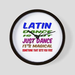 Latin dance is not just dance Wall Clock