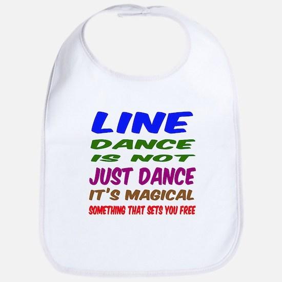 Line dance is not just dance Bib