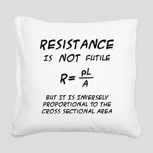 Resistance Humor Square Canvas Pillow