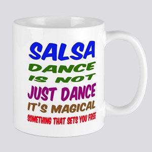Salsa dance is not just dance Mug