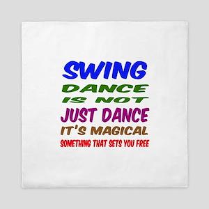 Swing dance is not just dance Queen Duvet