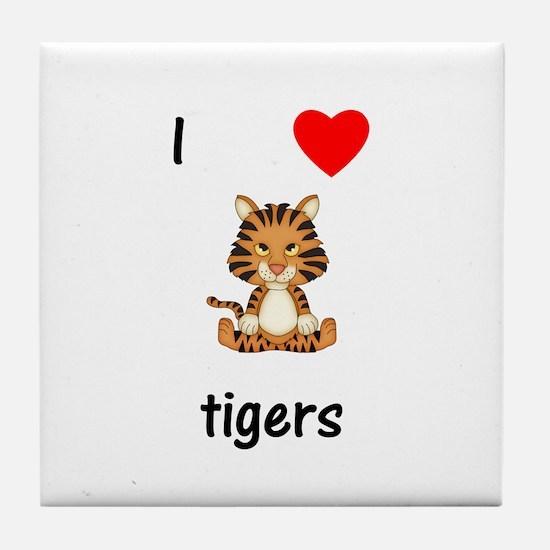 I love tigers Tile Coaster