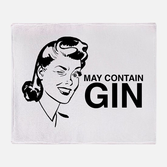 May contain gin Throw Blanket