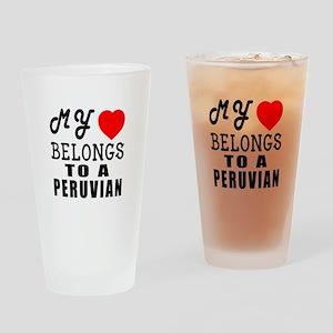 I Love Peruvian Drinking Glass