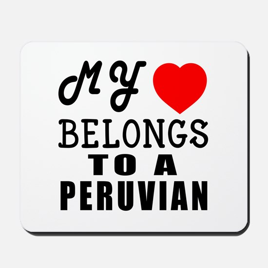 I Love Peruvian Mousepad