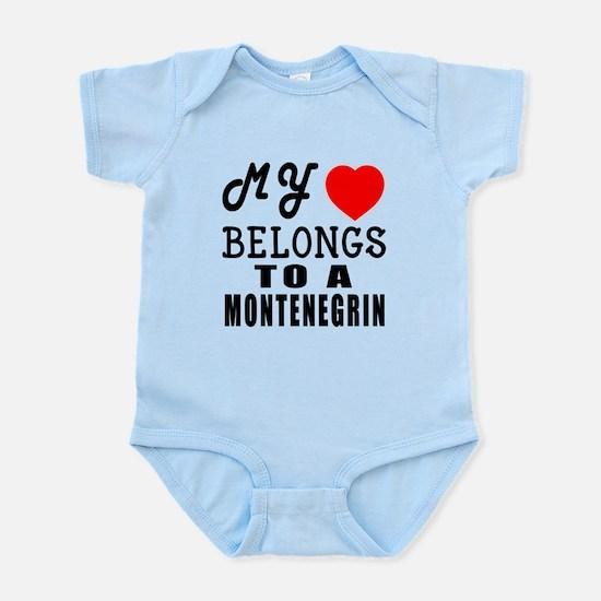 I Love Montenegrin Infant Bodysuit