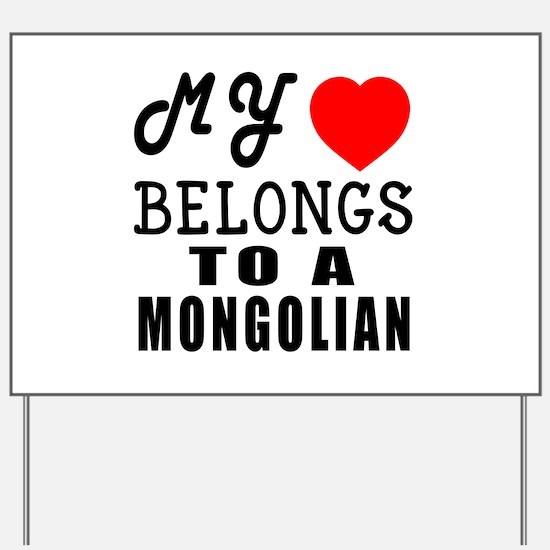 I Love Mongolian Yard Sign