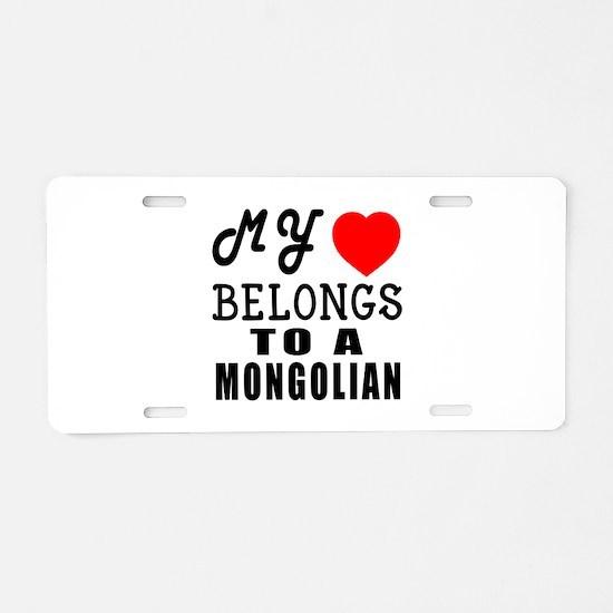 I Love Mongolian Aluminum License Plate