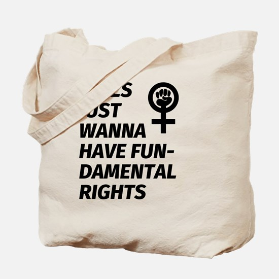 Cute Girls just want to have fun Tote Bag