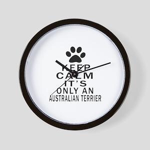 Australian Terrier Keep Calm Designs Wall Clock