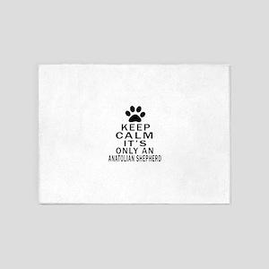 Anatolian Shepherd dog Keep Calm De 5'x7'Area Rug