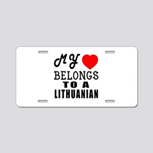 I Love Lithuanian Aluminum License Plate