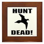 Hunt_dead_tan Framed Tile