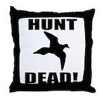 Hunt_Dead_Tan Throw Pillow