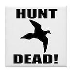 Hunt_dead_tan Tile Coaster